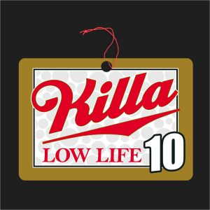 The Killa LowLife Air Freshener