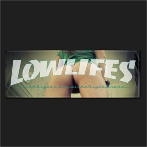 The LowLifes Started from the Bottom Slap Sticker