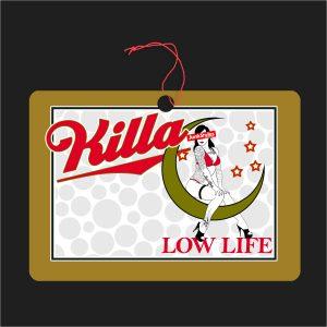 The Killa LowLife Air Freshener